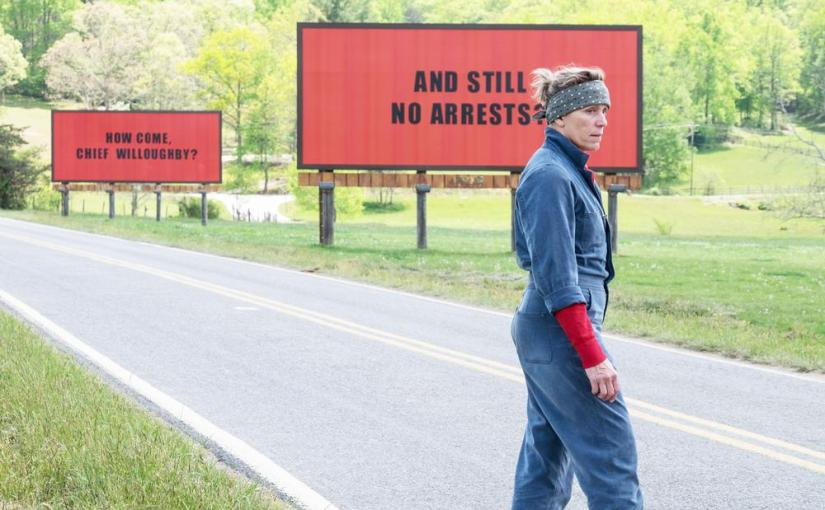 """Three Billboards Outside Ebbing,Missouri"""